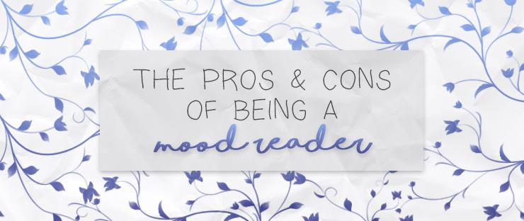 theprosandconsofbeingamoodreader.png